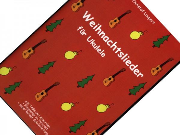 Weihnachtslieder für Ukulele